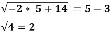 עבור ההצבה x= 5 קיבלנו שהביטוי נכון