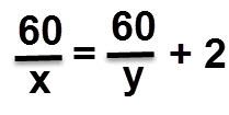 60 לחלק ב X = לשישים לחלק ב y ועוד 2.